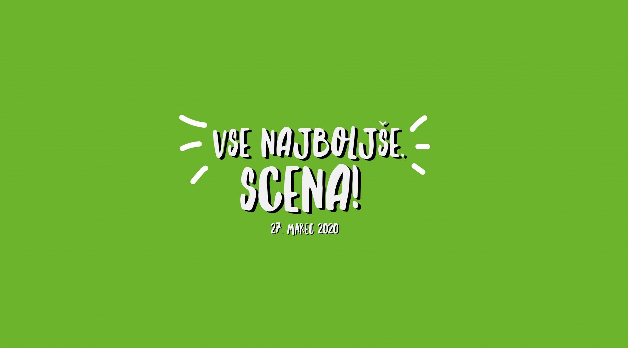 Vse najboljše, Scena!